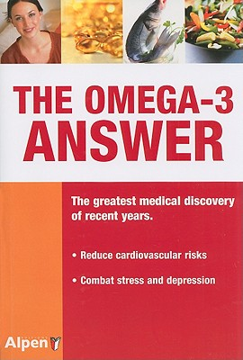 The Omega-3 Answer: A New Nutritional Medicine - de Lorgeril, Michel, and Salen, Patricia