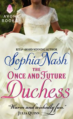 The Once and Future Duchess - Nash, Sophia