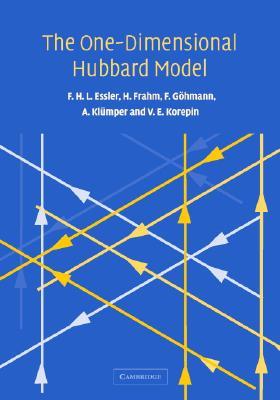 The One-Dimensional Hubbard Model - Essler, Fabian H L