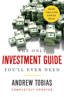 The Only Investment Guide You'll Ever Need - Tobias, Andrew