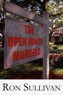 The Open House Murders - Sullivan, Ron