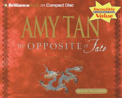The Opposite of Fate - Tan, Amy (Read by)