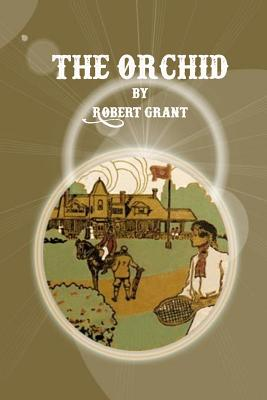 The Orchid - Grant, Robert, Sir