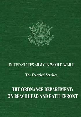 The Ordnance Department: On Beachhead and Battlefront - Mayo, Lida