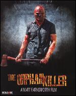 The Orphan Killer [Blu-ray/DVD] [2 Discs] - Matt Farnsworth