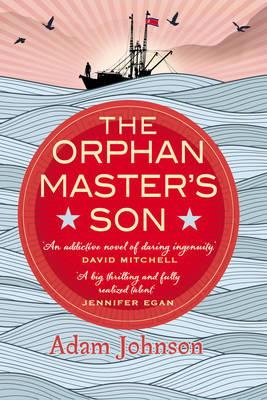 The Orphan Master's Son - Johnson, Adam