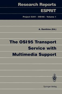 The OSI95 Transport Service with Multimedia Support - Danthine, Andre (Editor)
