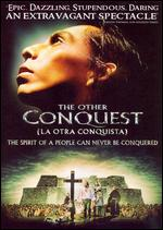 The Other Conquest - Salvador Carrasco