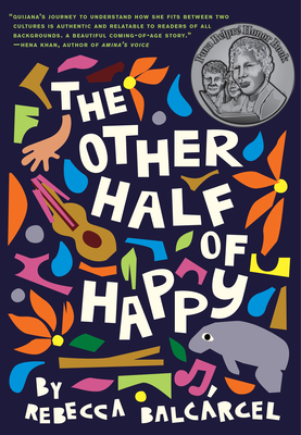 The Other Half of Happy: (middle Grade Novel for Ages 9-12, Bilingual Tween Book) - Balcarcel, Rebecca