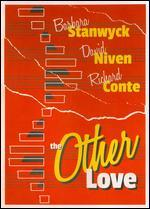 The Other Love - André De Toth