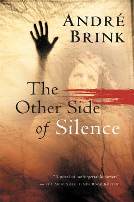 The Other Side of Silence - Brink, Andre