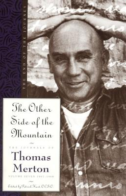 The Other Side of the Mountain: The End of the Journey - Merton, Thomas