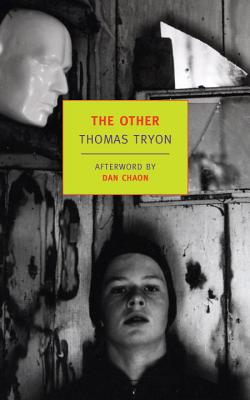 The Other - Tryon, Thomas, and Chaon, Dan (Afterword by)