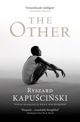 The Other - Kapuscinski, Ryszard