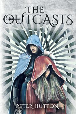 The Outcasts - Hutton, Peter