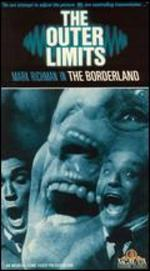 The Outer Limits: The Borderland