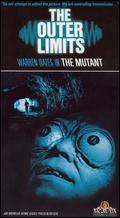 The Outer Limits: The Mutant - Alan Crosland, Jr.