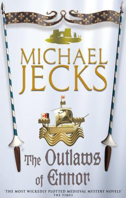 The Outlaws of Ennor - Jecks, Michael