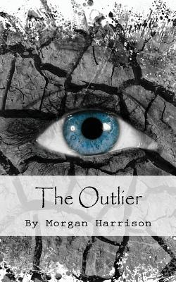 The Outlier - Harrison, Morgan, and Young, Annette (Editor)