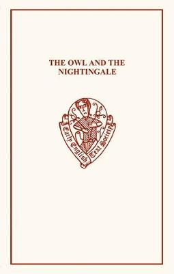 The Owl and the Nightingale - Grattan, J H (Editor), and Sykes, G F (Editor)
