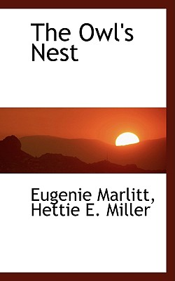 The Owl's Nest - Marlitt, Eugenie
