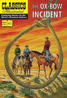 The Ox-Bow Incident - Clark, Walter Van Tilburg