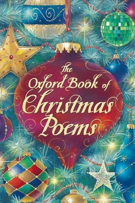 The Oxford Book of Christmas Poems - Harrison, Michael (Editor), and Stuart-Clark, Christopher (Editor)