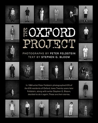 The Oxford Project - Feldstein, Peter (Photographer), and Bloom, Stephen G (Text by)