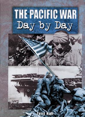 The Pacific War Day by Day - Davidson, John, Dr., and Davison, Dr John