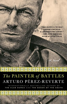 The Painter of Battles - Perez-Reverte, Arturo, and Peden, Margaret Sayers, Prof. (Translated by)