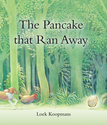 The Pancake That Ran Away - Koopmans, Loek