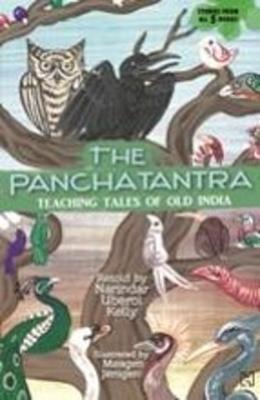 The Panchatantra: Teaching Tales of Old India - Uberoi Kelly, Narindar