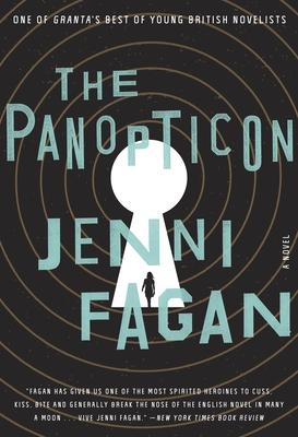 The Panopticon - Fagan, Jenni