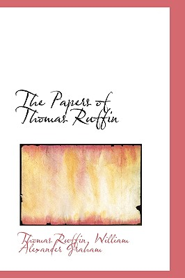 The Papers of Thomas Ruffin - Ruffin, Thomas
