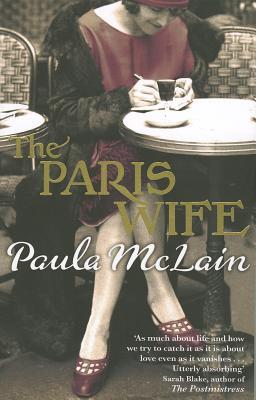 The Paris Wife - McLain, Paula
