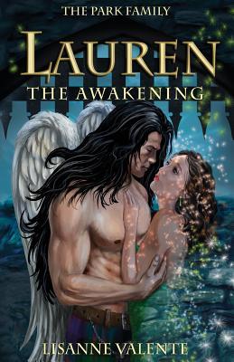 The Park Family: Lauren: The Awakening - Valente, Lisanne