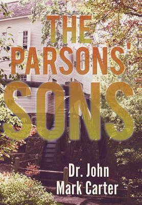The Parsons' Son - Carter, Dr John Mark