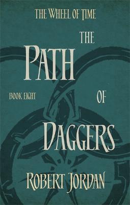 The Path of Daggers - Jordan, Robert