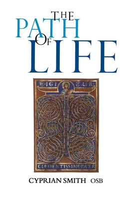 The Path of Life - Smith Osb, Cyprian