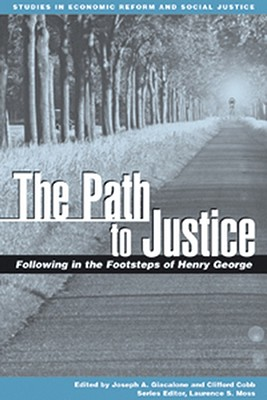 The Path to Justice: Selected Readings - Giacalone, Joseph (Editor)