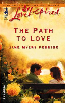 The Path to Love - Perrine, Jane Myers