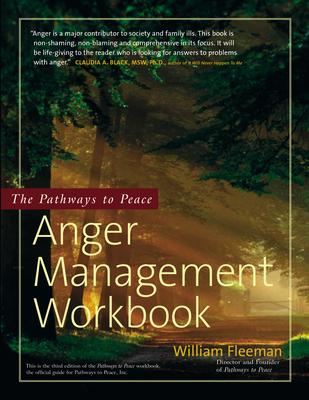 The Pathways to Peace Anger Management Workbook - Fleeman, William