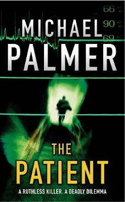 The Patient - Palmer, Michael