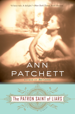The Patron Saint of Liars - Patchett, Ann