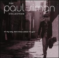 The Paul Simon Collection: On My Way, Don't Know Where I'm Goin' - Paul Simon