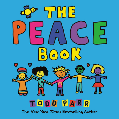 The Peace Book - Parr, Todd