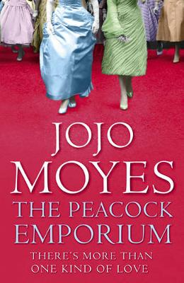 The Peacock Emporium - Moyes, Jojo