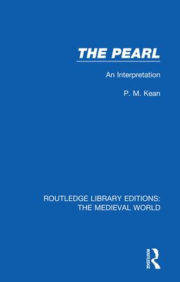 The Pearl: An Interpretation - Kean, P.M.