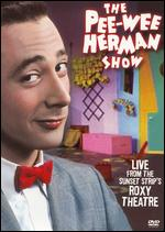 The Pee-Wee Herman Show: Live From the Sunset Strip's Roxy Theatre - Marty Callner
