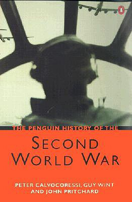 The Penguin History of the Second World War - Calvocoressi, Peter, and Wint, Guy, and Pritchard, R. John